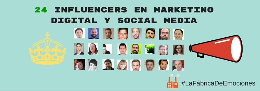 24 Influencers en Marketing Digital+Social Media+SEO+WEB